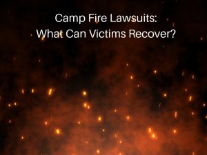 Butte-County-Camp-Fire-Lawsuits-Victim-Recovery-300x225